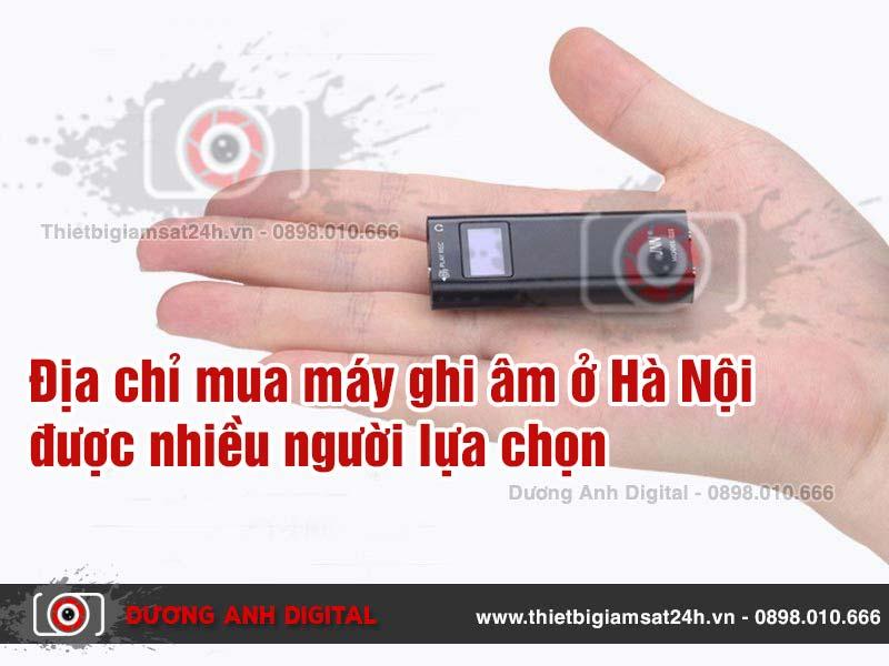 Mua máy ghi âm ở Hà Nội đảm bảo chất lượng